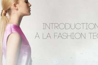 Introduction à la Fashion Tech