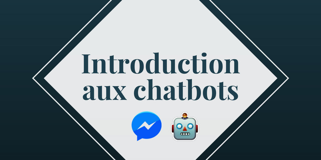 Introduction aux chatbots