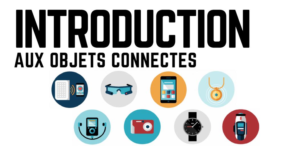 Introduction aux objets connectés