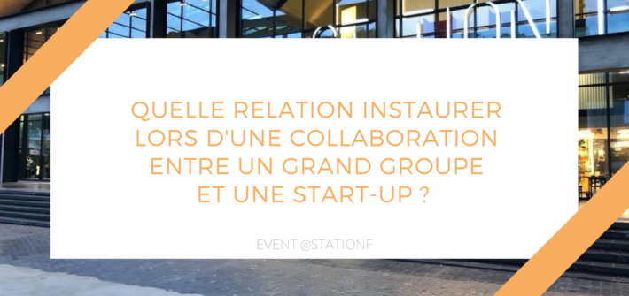 Collaboration startup grand groupe